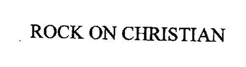 ROCK ON CHRISTIAN