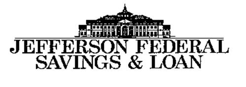 JEFFERSON FEDERAL SAVINGS & LOAN