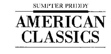 SUMPTER PRIDDY AMERICAN CLASSICS