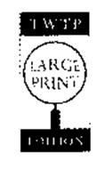 TWTP LARGE PRINT EDITION