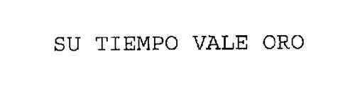 SU TIEMPO VALE ORO