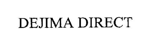DEJIMA DIRECT