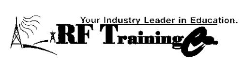 RF TRAINING CO. YOUR INDUSTRY LEADER IN EDUCATION.