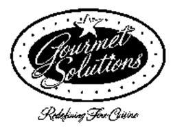 GOURMET SOLUTIONS REDEFINING FINE CUISINE