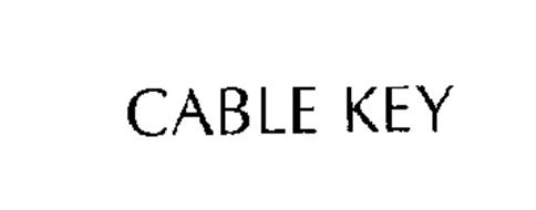 CABLE KEY