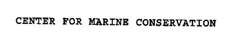 CENTER FOR MARINE CONSERVATION