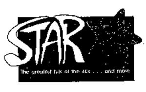 STAR THE GREATEST HITS OF THE 80S...AND MORE
