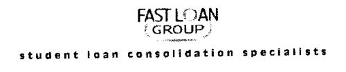 FAST LOAN GROUP STUDENT LOAN CONSOLIDATION SPECIALISTS