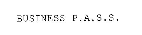 BUSINESS P.A.S.S.