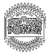 GET YOUR PRANG POWER
