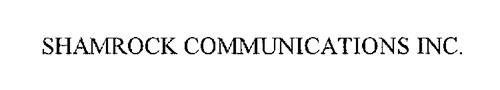 SHAMROCK COMMUNICATIONS INC.