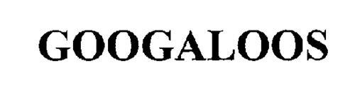 GOOGALOOS