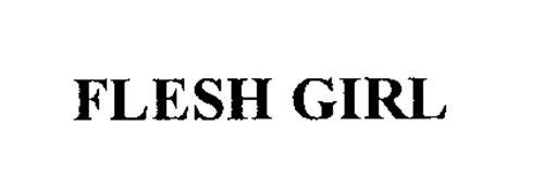 FLESHGIRL