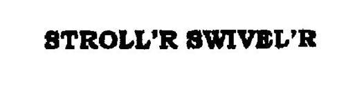 STROLL'R SWIVEL'RS