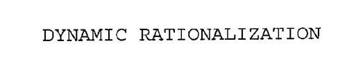 DYNAMIC RATIONALIZATION