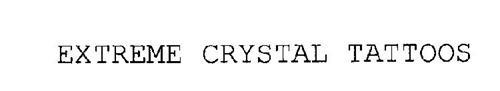 EXTREME CRYSTAL TATTOOS