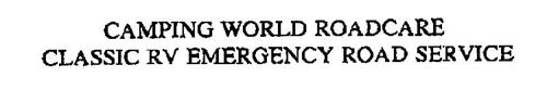 CAMPING WORLD ROADCARE CLASSIC RV EMERGENCY ROAD SERVICE