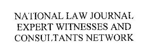 NATIONAL LAW JOURNAL EXPERT WITNESSES AND CONSULTANTS NETWORK