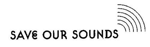 SAVE OUR SOUNDS