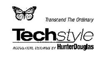 TRANSCEND THE ORDINARY TECHSTYLE ACOUSTICAL CEILINGS BY HUNTERDOUGLAS
