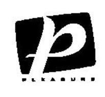 P PLEASURE