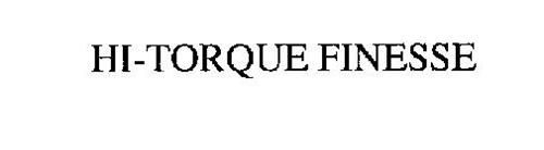 HI-TORQUE FINESSE