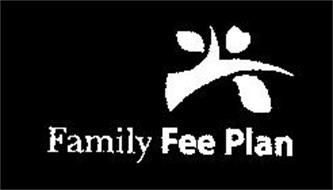 FAMILY FEE PLAN