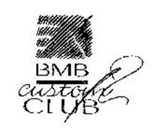 BMB CUSTOM CLUB