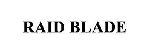 RAID BLADE
