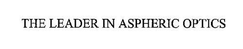 THE LEADER IN ASPHERIC OPTICS