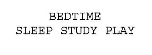 BEDTIME SLEEP STUDY PLAY