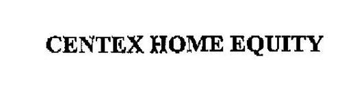 CENTEX HOME EQUITY
