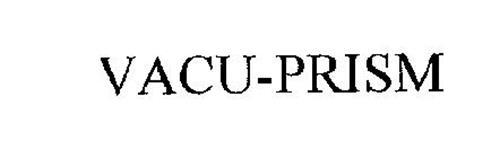 VACU-PRISM