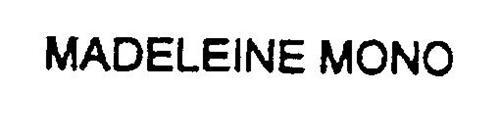 MADELEINE MONO