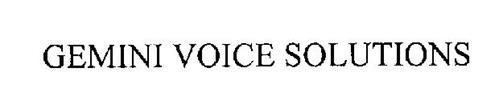 GEMINI VOICE SOLUTIONS