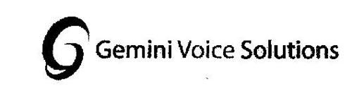 G GEMINI VOICE SOLUTIONS