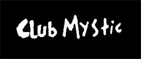 CLUB MYSTIC