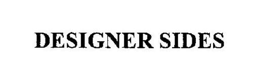 DESIGNER SIDES