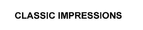 CLASSIC IMPRESSIONS