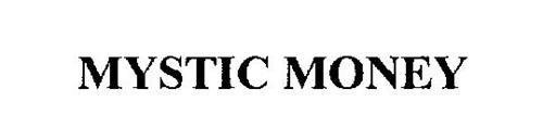 MYSTIC MONEY