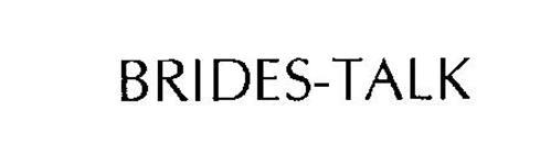 BRIDES-TALK