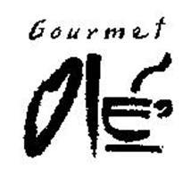 GOURMET OLE