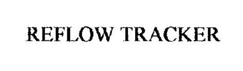 REFLOW TRACKER