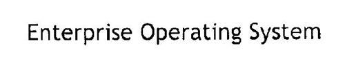 ENTERPRISE OPERATING SYSTEM