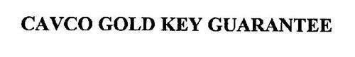 CAVCO GOLD KEY GUARANTEE