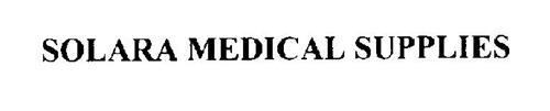 SOLARA MEDICAL SUPPLIES