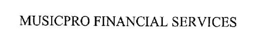 MUSICPRO FINANCIAL SERVICES