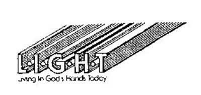 L.I.G.H.T LIVING IN GOD'S HANDS TODAY