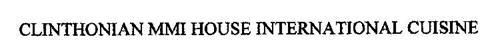 CLINTHONIAN MMI HOUSE INTERNATIONAL CUISINE
