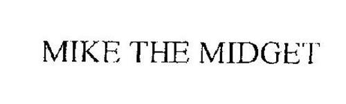 MIKE THE MIDGET